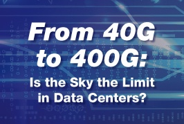 From 40G to 400G: Is the sky the limit in Data Centers? Webinar