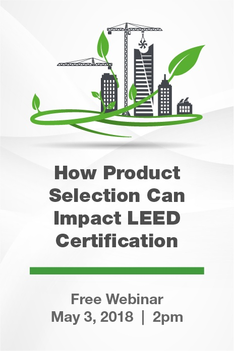 How Product Selection Can Impact LEED Certification