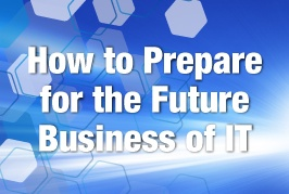 How to Prepare for the Future of Business IT