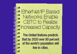 EtherNet/IP Based Networks Enable CBTC to Realize Increased Capacity