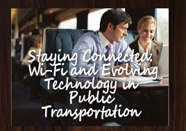 Staying Connected Wifi And Evolving Technology In Public Transportation Whitepaper