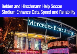 Belden Hirschmann Help Soccer Stadium Enhance Data Speed Reliability