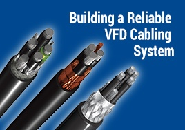 Building a Reliable VFD Cabling System Webinar