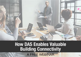 How DAS Enables Valuable Building Connectivity Webinar