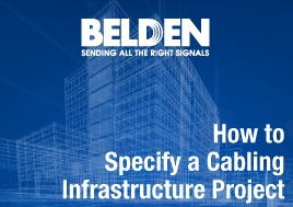How to Specify a Cabling Infrastructure Project
