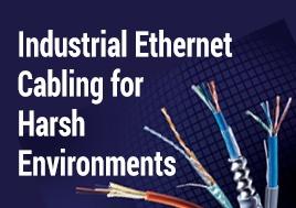 Industrial Ethernet Cabling for Harsh Environments Webinar
