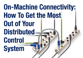 On-Machine Connectivity: How to Get the Most Out of Your Distributed Control System