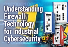 Understanding Firewall Technology for Industrial Cybersecurity Webinar