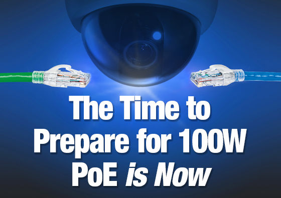The Time to Prepare for 100W Power over Ethernet is Now White Paper