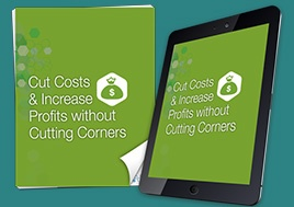 Cut Costs Increase Profits Without Cutting Corners Whitepaper