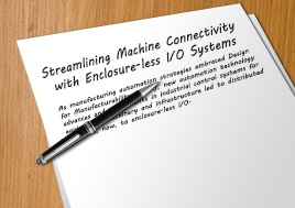 Streamlining Machine Connectivity with Enclosure-less I/O Systems