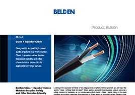 Class 1 Speaker Cable Product Bulletin