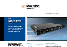 Magnum 12Kx Gigabit Managed Switch Product Bulletin